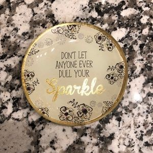 Don't Ever Let Anyone Dull Your Sparkle Glass Tray